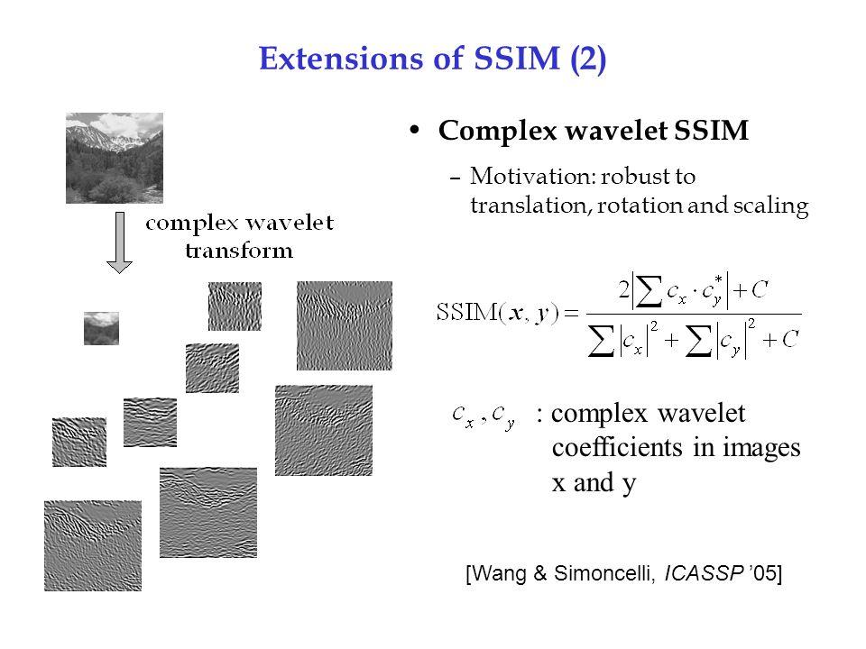 [Wang & Simoncelli, ICASSP '05]